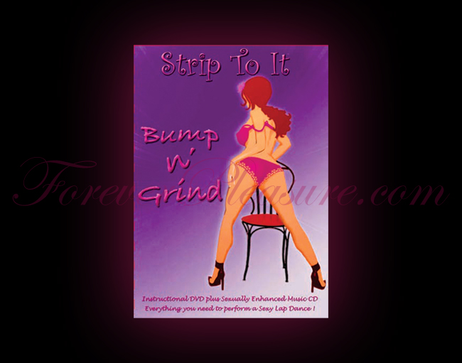 Strip To It: Bump N Grind