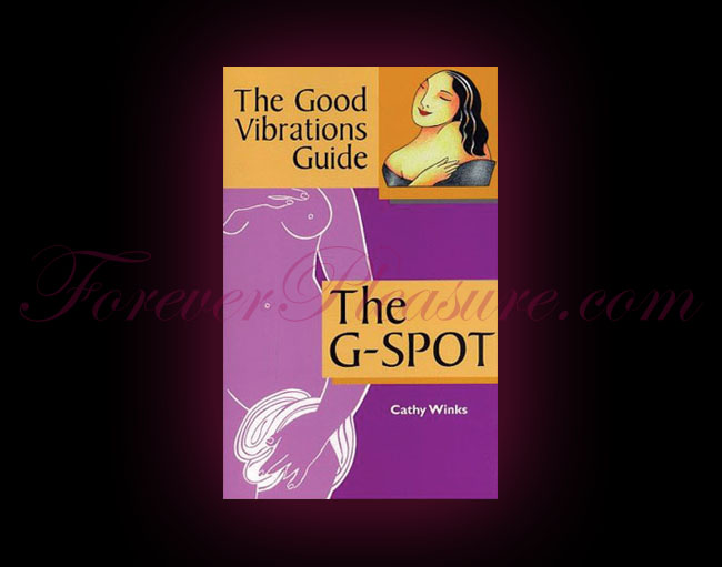 The Good Vibrations Guide To The G-Spot