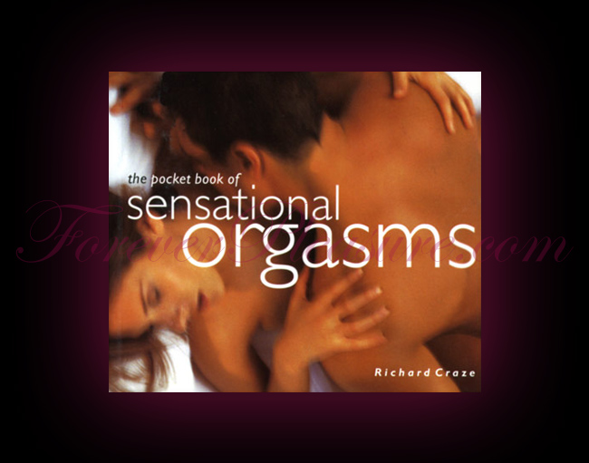 The Pocket Book Of Sensational Orgasms