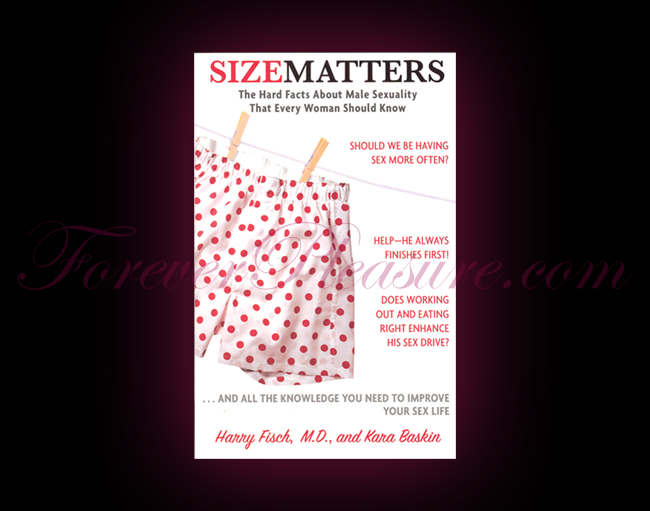 Size Matters: Facts About Male Sexuality For Women
