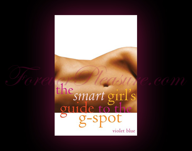 The Smart Girl�s Guide to The G-Spot